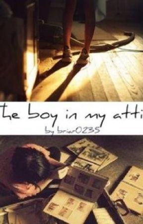 The Boy in My Attic by greenroze