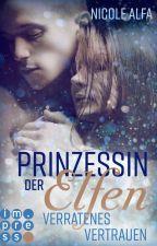 Prinzessin der Elfen - Dunkle Geheimnisse (Band 2) by darkbutterflyflower