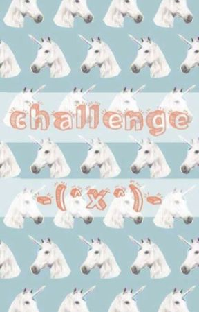 Challenge -(^x^)- by lady_paint