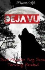 DEJAVU by PuputAlfi