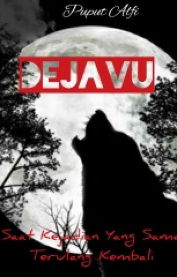 DEJAVU (completed)