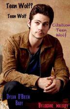 Citation Teen Wolf by logane_malefoy