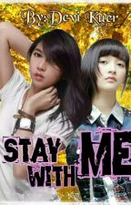 STAY WITH ME by JMBG48