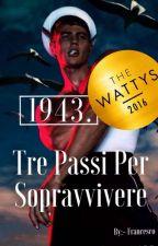 1943. Tre Passi per Sopravvivere. by -Francesco