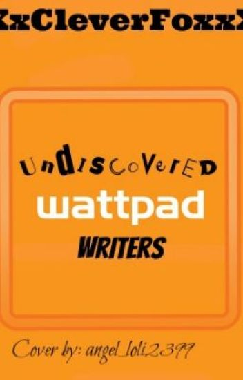 Undiscovered Wattpad Writers - Christiana Maddelyn Johnson