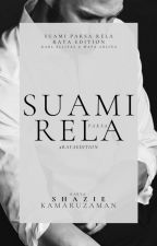 SUAMI PAKSA RELA #EdisiRaya by ShazieKamaruzaman