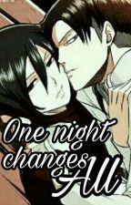 One night changes all. [LeviMika] [RivaMika] ♥ by invisibleshinigami