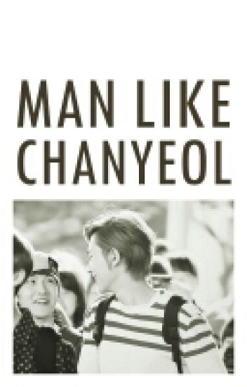 [CHANBAEK] Man Like Chanyeol
