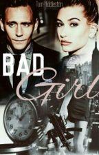 Bad Girl  (Tom Hiddleston y Tu) by MalenaSBarnes