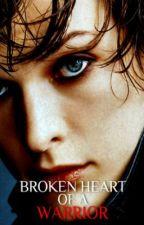 Broken heart of a warrior (ON HOLD) by xxSweetSimplicityxx