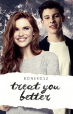 treat you better | mendes by koneko12