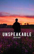 Unspeakable // Phan by jupiterscent