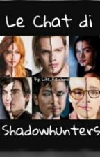 Le Chat Di Shadowhunters by alicerimoldi