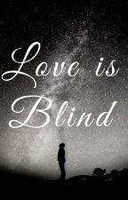 Love is Blind by Kotsuki_Akabara