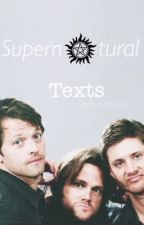 Supernatural Texts by castealyogirl