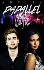 Parallel Life||Luke Hemmings [IN REVISIONE] by lhove96