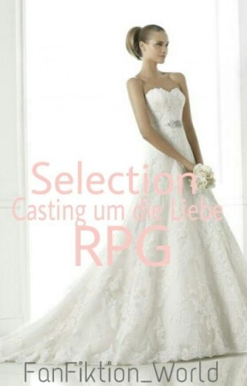 Selection-Casting um die Liebe [RPG]