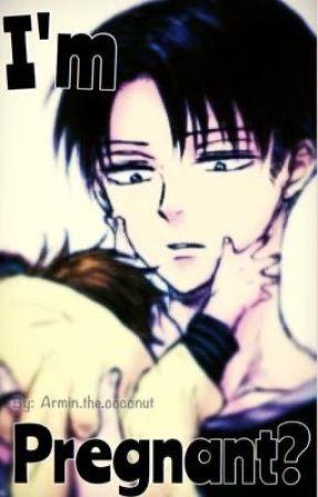 I'm pregnant? (Ereri/ riren mpreg) by _Armin_the_coconut_