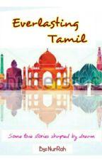 Everlasting Tamil by NurRah_20