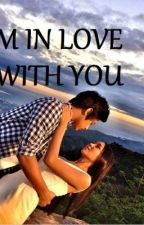 I'm In Love With You (Kathniel Love Story) by secret2002