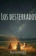Los desterrados by Robiluna001