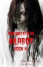 Mga Kwento ng Kilabot BOOK2 by adeth23