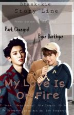 [2] My love is on fire  by bbaek-kie