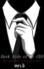 Dark Side of My CEO by mycanadian94