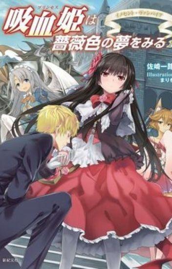 ( Light Novel ) Kyuuketsu Hime wa Barairo no Yume o Miru