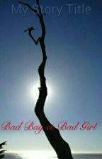 Bad Boy et Bad Girl by jumelle2003