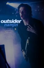 outsider | namjin (on hold) by xoongi