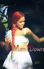 Man Down: RihNika Story by YunginOnika