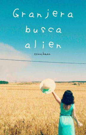 Granjera busca alien by esuuchann