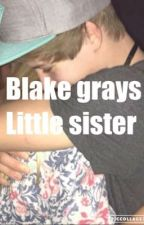 Blake grays little sister by hiplikehannah22