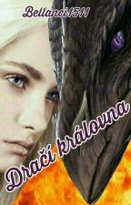 DRAČÍ KRÁLOVNA (FF Odkaz dračích jezdců) by Bellanci1511
