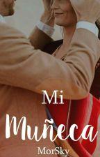 Mi Muñeca. by MorSky