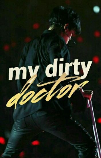 my dirty doctor // chanbaek