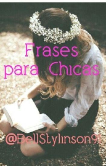 Frases Para Chicas Bell Tomlinson Wattpad