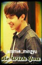 βΣ ШITH վOU [도겸] by Jammie_Mingyu