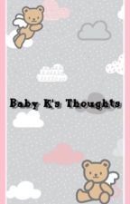 Baby Emily's Thoughts by BabyEmilyRose