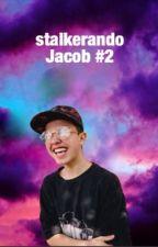 stalkerando Jacob #2 by chiartorius