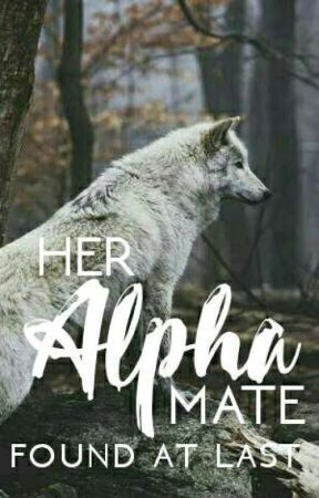 Her Alpha Mate by alphafyers