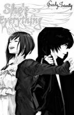 (On Hold) She's Everything (Modern Akatsuki Story) by Greedy_Insanity