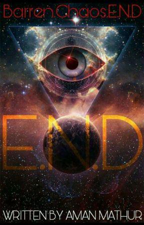 E.N.D by Aman_Mathur