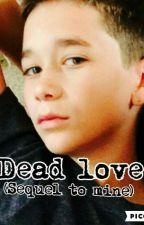 Dead Love (Brandon Rowland Ware wolf Story Book 2)  by BrandonrowlandsHusky