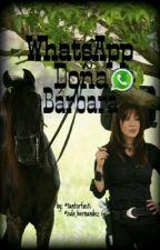 Whatsapp Doña Bárbara. by tantorFasti