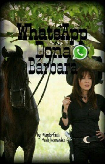 Whatsapp Doña Bárbara.