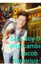 Solo Soy De Intercambió - Jacob Sartorius - by JacobSartorius_JS