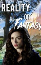 Reality Or Fantasy by Meelzakje