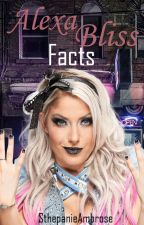 Alexa Bliss Facts by SthepanieAmbrose